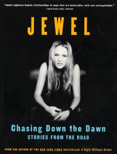 - Chasing Down the Dawn: Stories From The Road