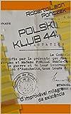capa de POLSKI KLUB 44:: O improvável milagre da existência