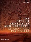 """The City of Akhenaten and Nefertiti - Amarna and Its People (New Aspects of Antiquity)"" av Barry Kemp"