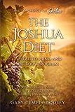 The Joshua Diet (The Teachings of Joshua)