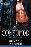 Consumed, Rebecca Zanetti, 1601831420