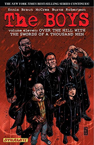 The Boys Vol. 11: Over the Hill with Swords of A Thousand Men (Garth Ennis' The Boys)