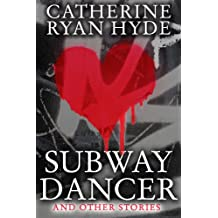 Subway Dancer and Other Stories