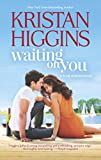 Waiting On You (The Blue Heron Series) by  Kristan Higgins in stock, buy online here