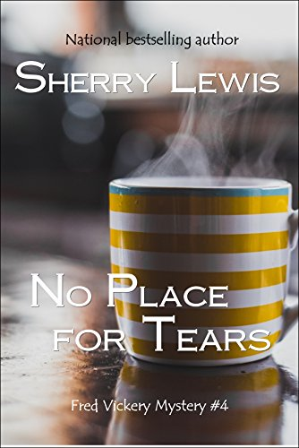 No Place for Tears (Fred Vickery Mysteries Book 4)