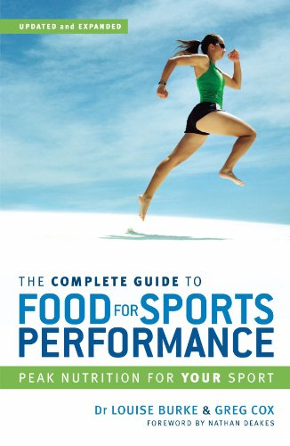 The Complete Guide to Food for Sports Performance: Peak Nutrition for Your Sport