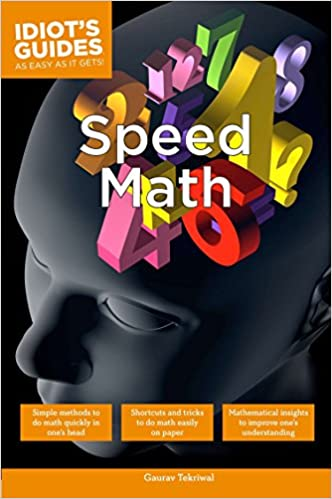 Speed Math Simple Methods to Do Math Quickly in One s Head