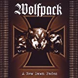A New Dawn Fades by Wolfpack (2009-06-16)