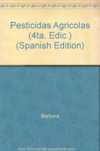 Descargar Libro Pesticidas Agricolas, 4/ed. Barbera