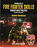 img - for FUNDAMENTALS OF FIRE FIGHTER SKILLS - EVIDENCE-BASED PRACTICES ENHANCED THIRD EDITION - STUDENT WORKBOOK - NEW JERSEY EDITION NJ book / textbook / text book