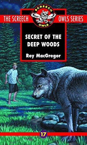 The Secret of the Deep Woods (Screech Owls Series #17) -  Roy MacGregor, Mass Market Paperback