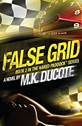 FALSE GRID (NAKED PADDOCK SERIES Book 2)