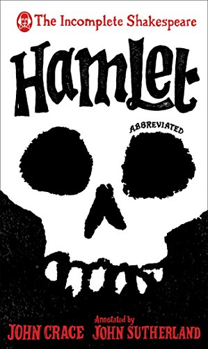 Hamlet (The Incomplete Shakespeare)