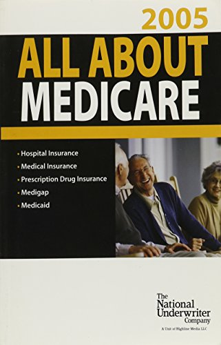 All About Medicare 2005