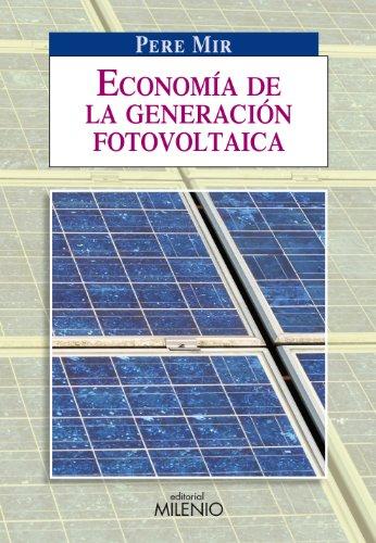 Descargar Libro Economía De La Generación Fotovoltaica Pere Mir Artigues