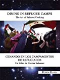 Dining in Refugee Camps: The Art of Sahrawi Coo...