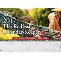 The Redleaf Calendar-Keeper 2017: A Record-Keeping System for Family Child Care Professionals (Redleaf Business Series)