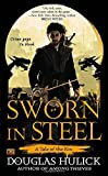 Sworn in Steel (Tale of the Kin)