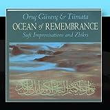 Ocean Of Remembrance: Sufi Improvisation & Zhikrs