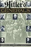 Hitler's Generals, Correlli Barnett, 1555841619
