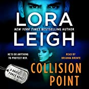 Collision Point: A Brute Force Novel, Book 1 | Lora Leigh