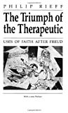 Image of The Triumph of the Therapeutic: Uses of Faith after Freud