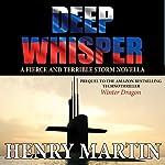 Deep Whisper | Henry Martin