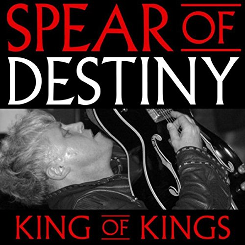 Spear of Destiny - King Of Kings (With DVD, 3PC)