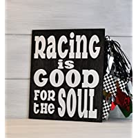 Racing Sign, Racing Decor, Racing is Good for the Soul, Racing Gift, Gift for Race Fan, Dirt track racing, Nascar Gift, Home Decor