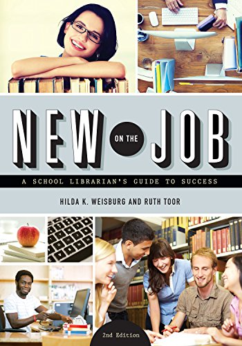 Download New on the Job: A School Librarian's Guide to Success, Second Edition Pdf