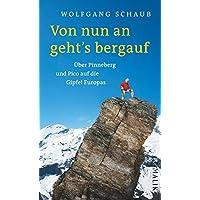 Von nun an geht's bergauf: Über Pinneberg und Pico auf die Gipfel Europas