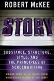 Image of Story: Style, Structure, Substance, and the Principles of Screenwriting