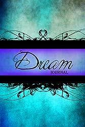 Dream Journal: (Notebook, Diary, Blank Book) 6x9