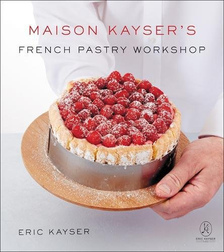 Maison Kayser's French Pastry Workshop by Eric Kayser