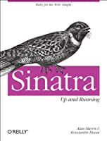 Sinatra: Up and Running Front Cover