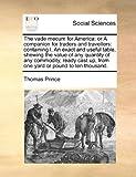 The Vade Mecum for Americ, Thomas Prince, 1171472064