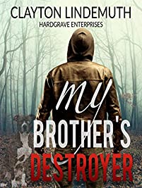 My Brother's Destroyer by Clayton Lindemuth ebook deal