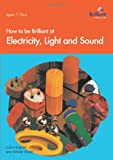 How to Be Brilliant at Electricity, Light and Sound, Colin Hughes and Winnie Wade, 1897675135