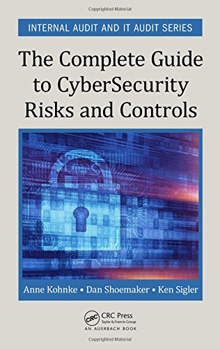 The Complete Guide to Cybersecurity Risks and Controls (Internal Audit and IT Audit) - Control Measures