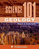 img - for Science 101: Geology by Mark A. S. McMenamin (2007-06-26) book / textbook / text book