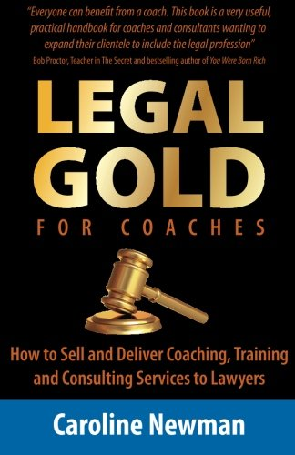 LEGAL GOLD for Coaches: How to Sell