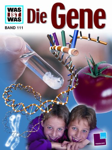 WAS IST WAS, Band 111: Die Gene
