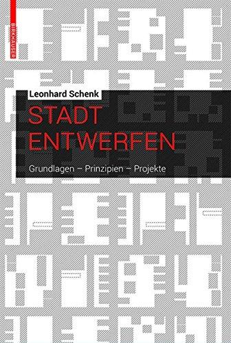 stadt-entwerfen-grundlagen-prinzipien-projekte