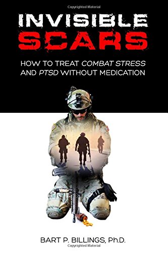 Invisible Scars: How to Treat Combat Stress and PTSD without Medication (Best Non Prescription Antidepressant)