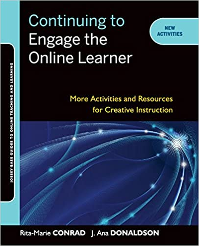 Continuing To Engage The Online Learner More Activities And