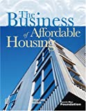 The Business of Affordable Housing, Deborah Myerson, 0874209773