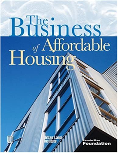 The Business of Affordable Housing: Ten Developers' Perspectives