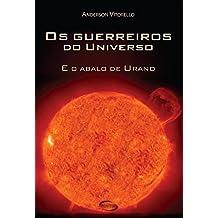 Os Guerreiros do Universo e o Abalo do Urano