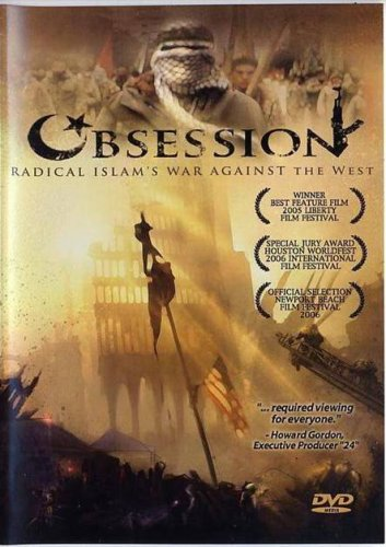 (Obsession: Radical Islam's War Against the West)