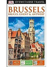 DK Eyewitness Brussels, Bruges, Ghent and Antwerp